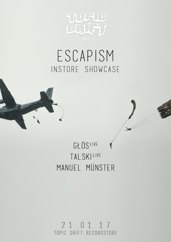 Escapism Showcase Topic Drift 2017