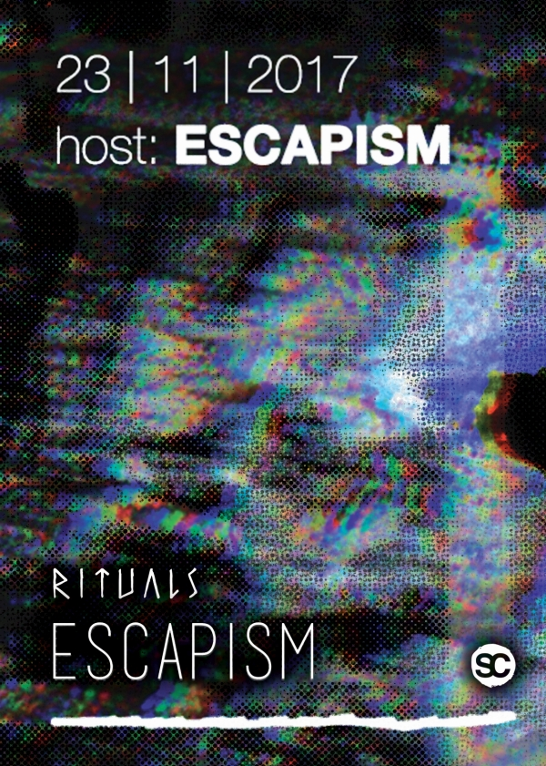 Rituals Hosted by Escapism